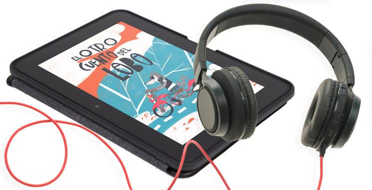 Libro en formato digital, audiolibro... ¡o todo! Tú decides cómo quieres vivir el cuento