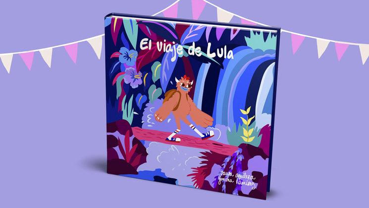 """Después de """"Mi volcán"""" viene """"El viaje de Lula"""". ¡Nuevo cuento!"""