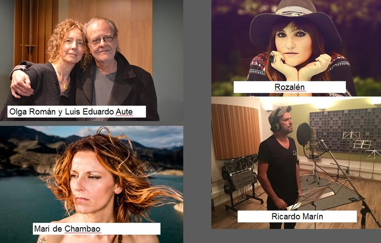 - Rozalén- Luis Eduardo Aute- Ricardo Marín- Olga Román-Mari de Chambao