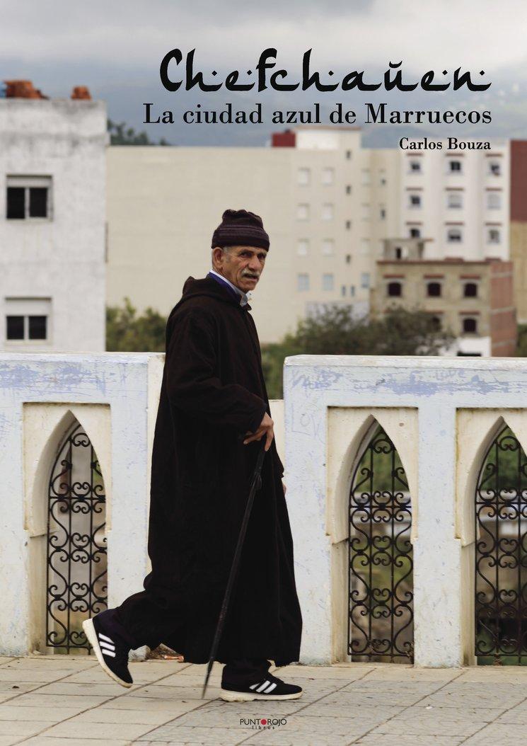 """Portada libro """"Chefchauen. La ciudad azul de Marruecos"""""""