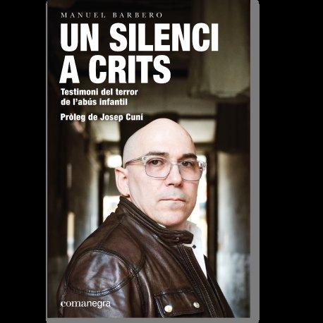 """""""Un silencio a gritos"""", de Manuel Barbero"""