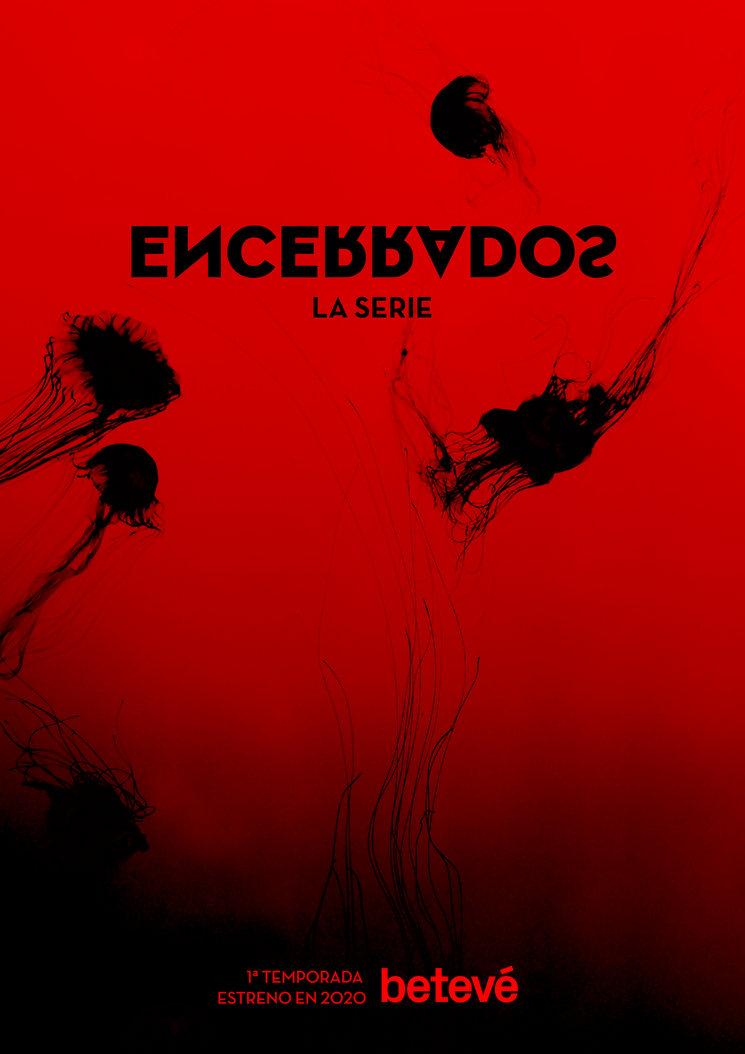 Cartel de la primera temporada de la serie ENCERRADOS. Diseño de Elena de Pfaff.