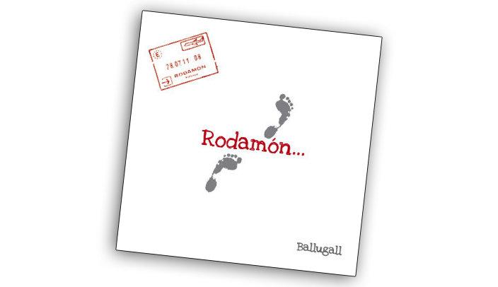 """El disc """"Rodamón"""""""