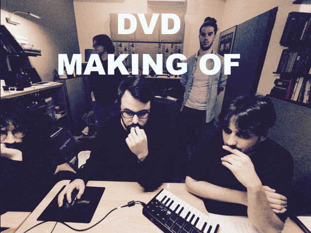 DVD *MAKING OF*