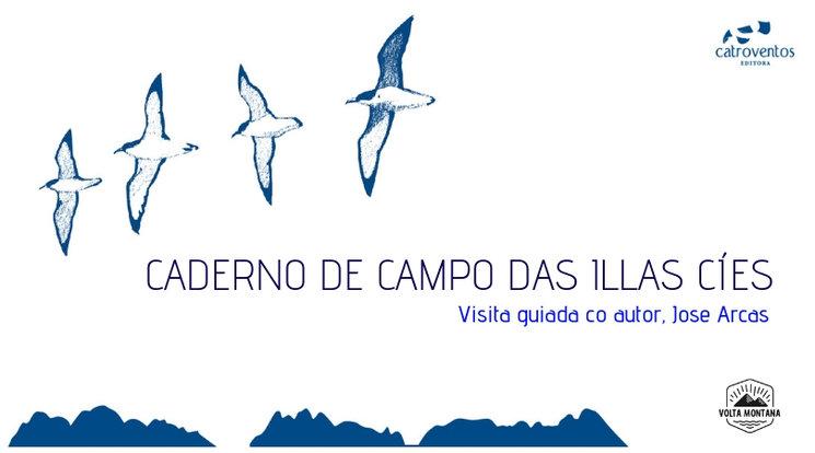 Excursión ás Illas Cíes para vivir o 'Caderno de campo' | Excursión a las Islas Cíes para vivir el 'Cuaderno de campo'