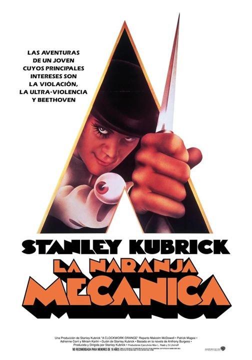 La naranja mecánica, Stanley Kubrick