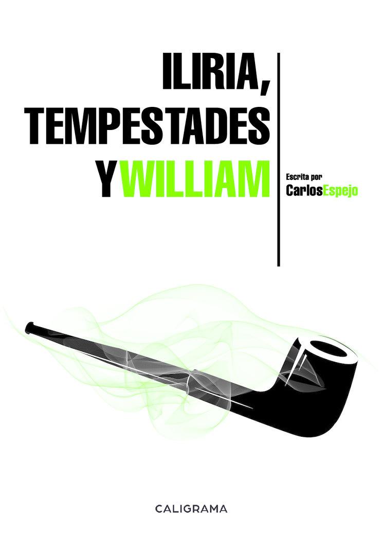 Presentamos la portada del libro Iliria, Tempestades y William