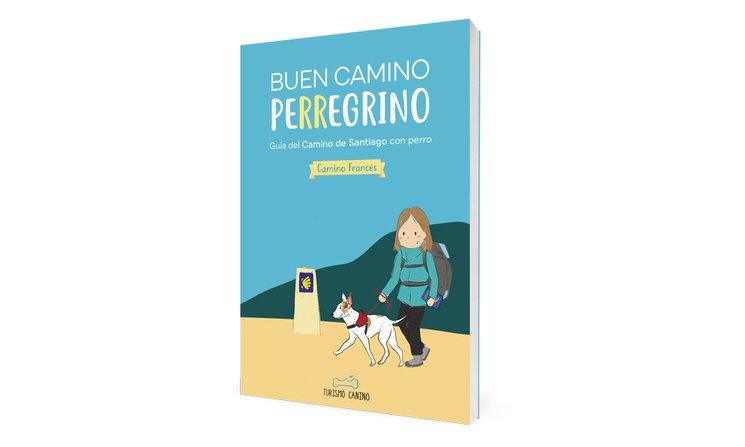 Guía del Camino de Santiago con perro (Camino Francés)