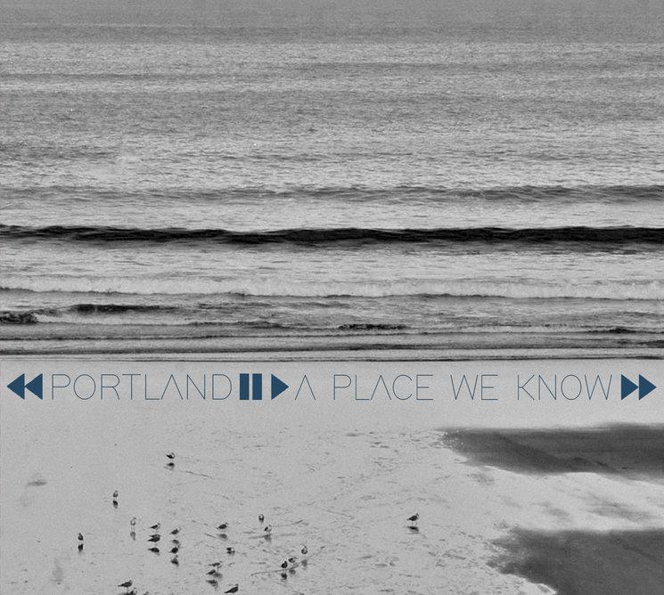 A Place We Know Primer Disco De Portland Verkami