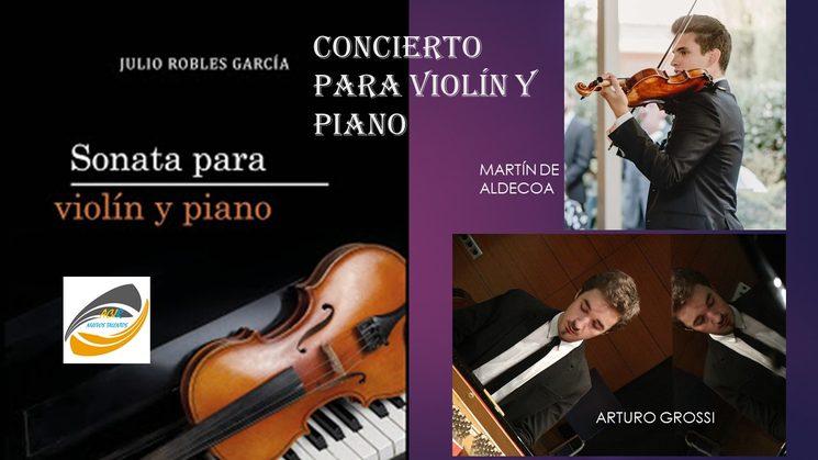 Concierto para violín y piano por Arturo Grossi y Martín De Aldecoa