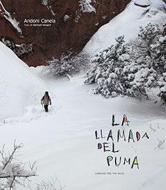 La llamada del puma, con fotos de Andoni Canela y textos de Meritxell Margarit