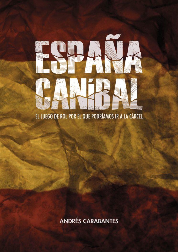 Portada de España Caníbal
