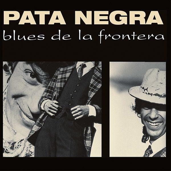 """Portada """"Blues de la frontera"""" de Pata Negra"""