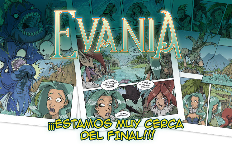 Amigos, ahora si, Evania esta muy cerca