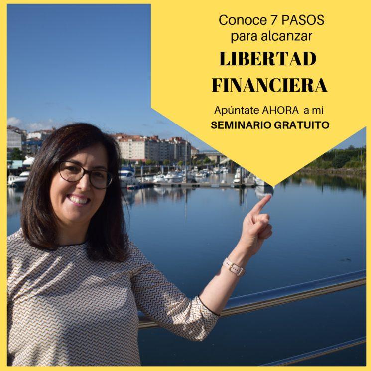 [SEMINARIO GRATUITO] 7 pasos para alcanzar la Libertad Financiera