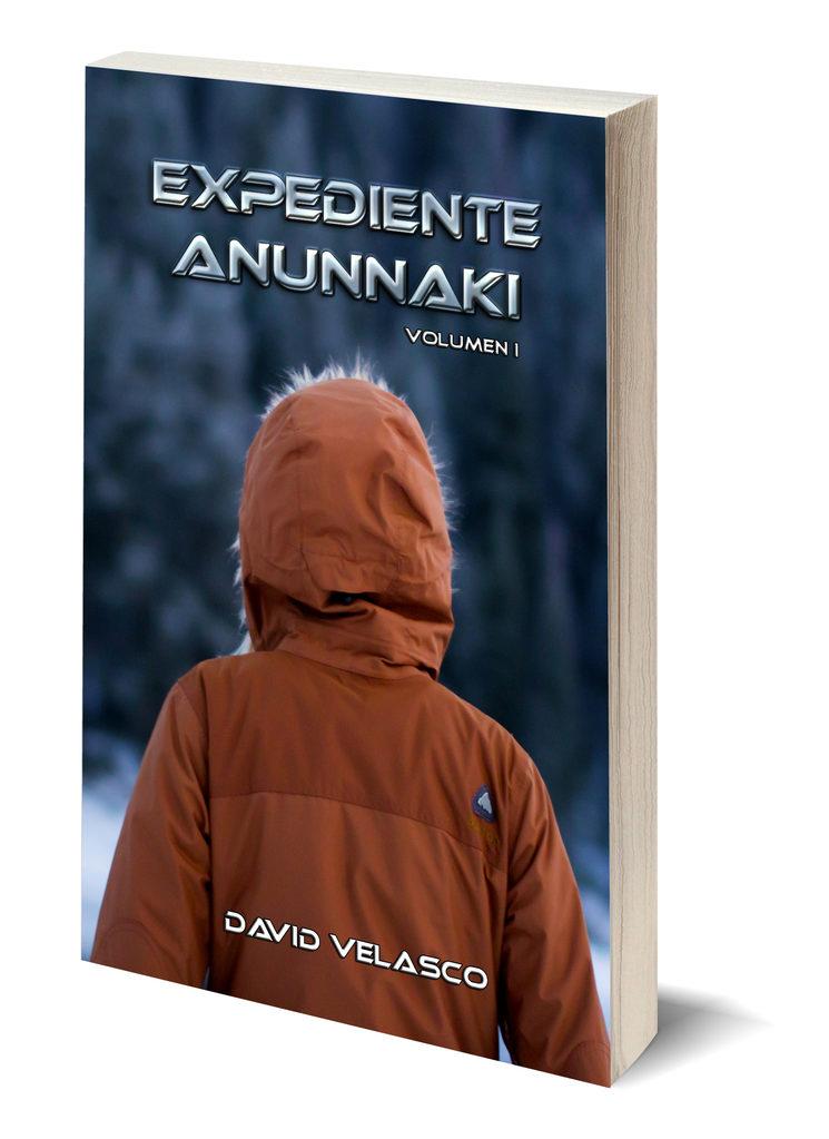Portada de Expediente Anunnaki, Volumen 1. La primera novela de la saga, que todos los mecenas recibirán en formato digital.