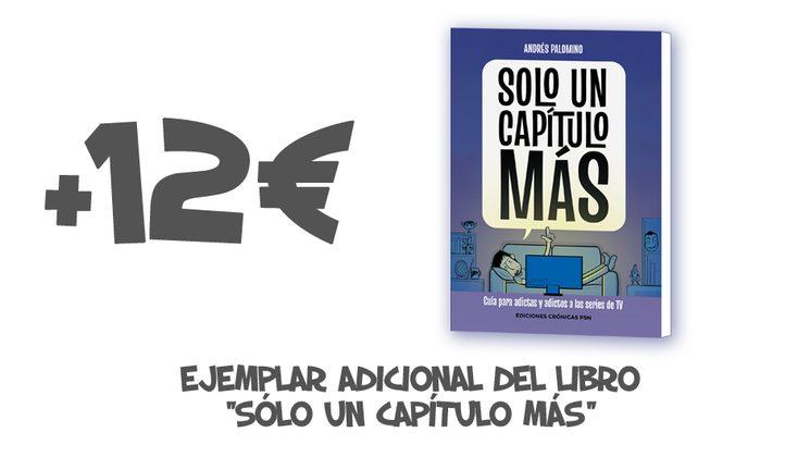 """+12€ Ejemplar adicional del libro """"SOLO UN CAPÍTULO MÁS"""""""