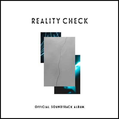 Reality Check - Official Soundtrack Album