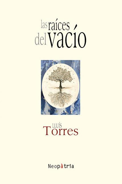 """""""Las raíces del vacío"""""""