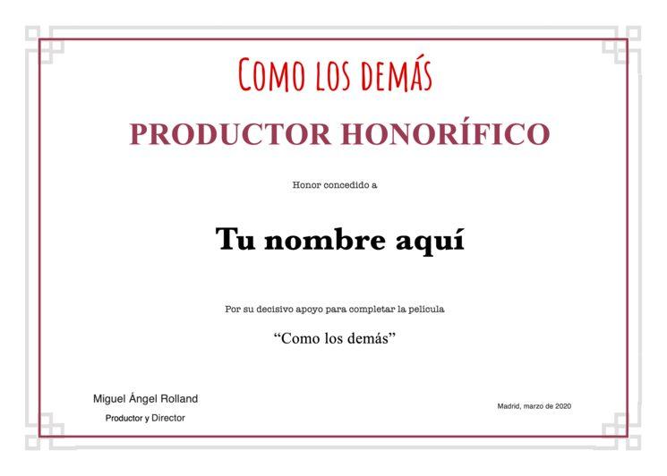 Tu Certificado de Productor Honorífico