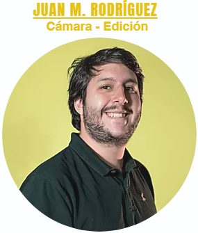 Juan M. Rodríguez - Cámara y Montador