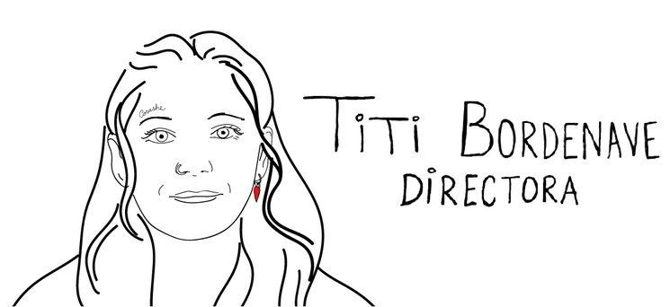 """Martina """"Titi"""" Bordenave, Directora y Directora de Arte"""