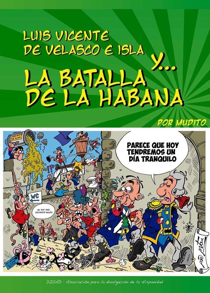 Cómic cómic de Luís Vicente de Velasco y la batalla de La Habana.