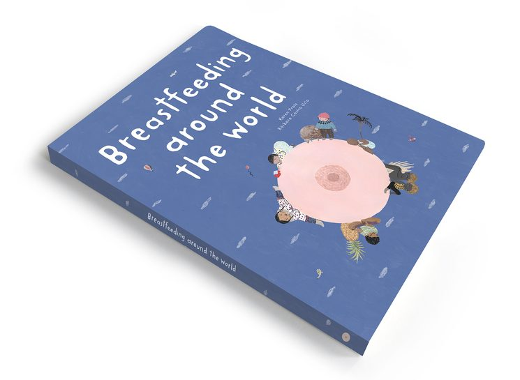 "The ""Breastfeeding around the world book""."