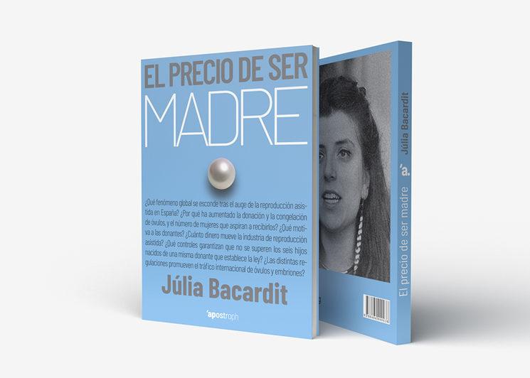 """Cubierta, contracubierta y lomo de """"El precio de ser madre"""""""