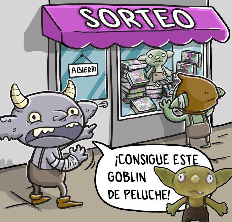💥  ¡¡SORTEOS VARIOS!! :D 💥  ¡¡Un abrazo goblin!!