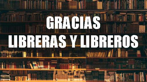 Muchas gracias a las librerías