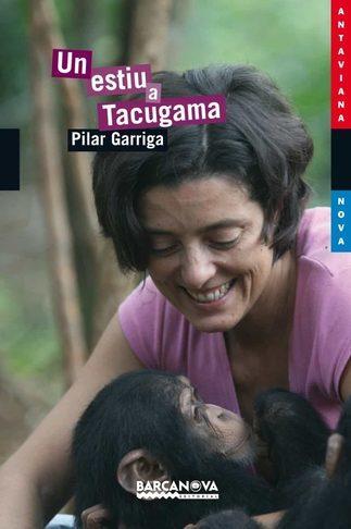 Un estiu a Tacugama