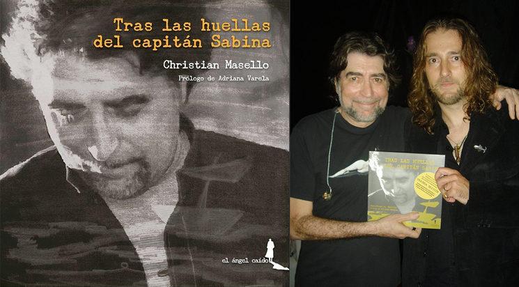 Libro: Tras las huellas del Capitán Sabina | El autor, Christian A. Masello con Joaquín Sabina.