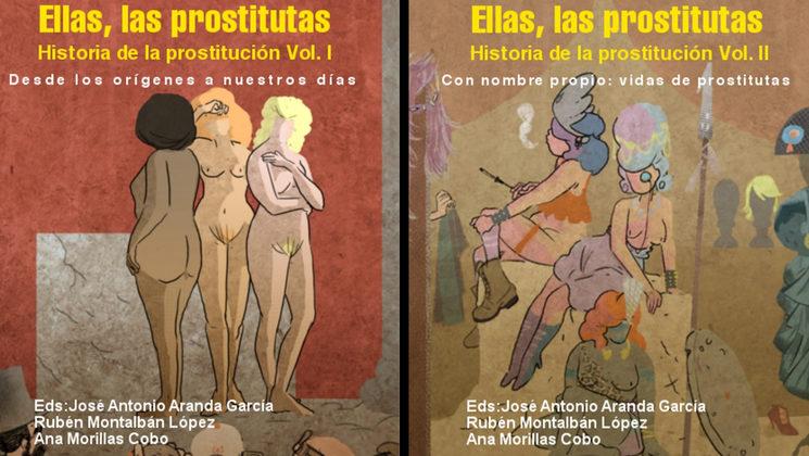 Ellas, las prostitutas - Volumen I y II