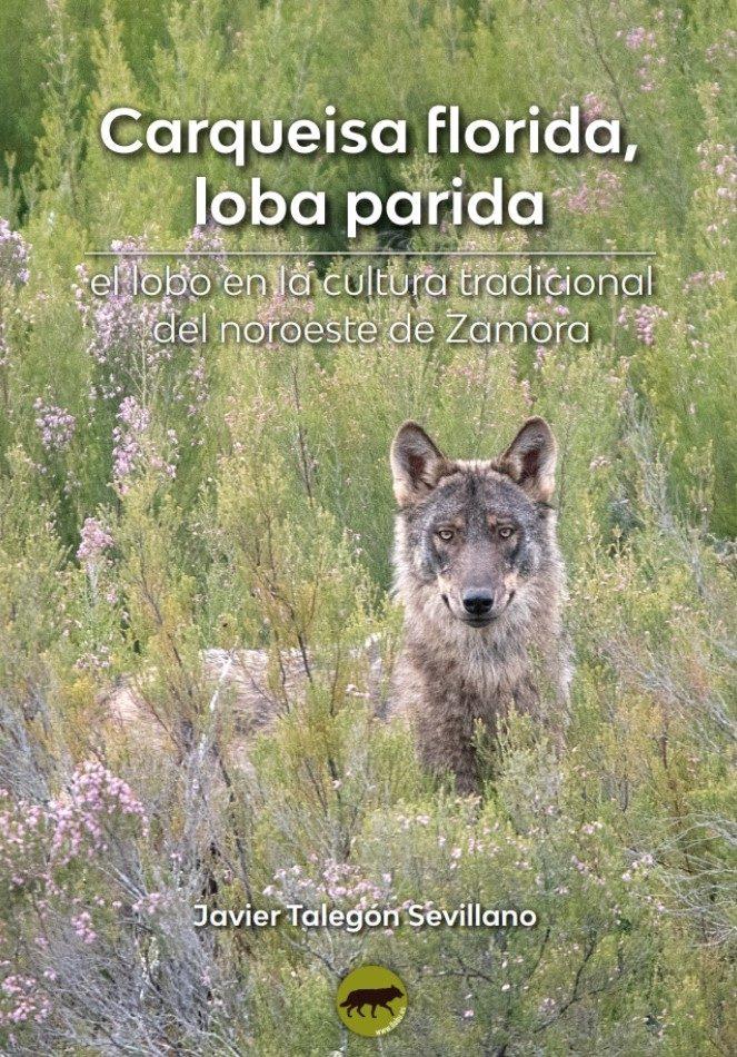Portada de Carqueisa florida, loba parida. Fotografía: Rubén Báez