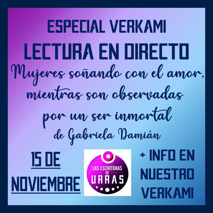 15 de noviembre - Lectura en directo del relato inédito de Gabriela Damián