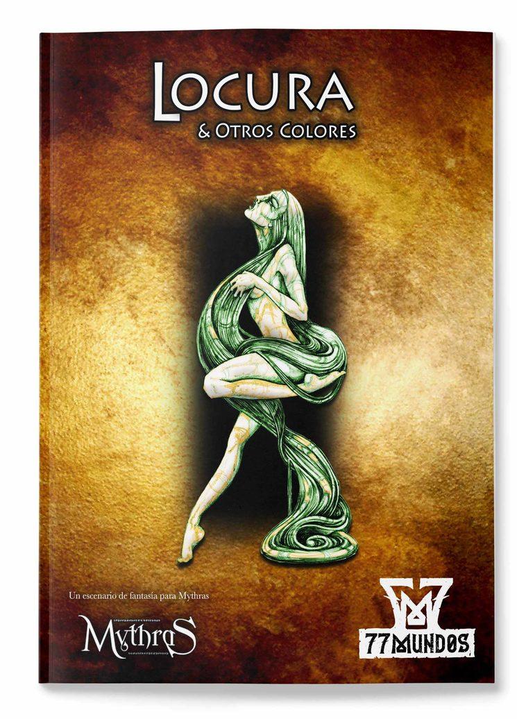 Nueva aventura independiente para Mythras y Fantasía Clásica LOCURA Y OTROS COLORES