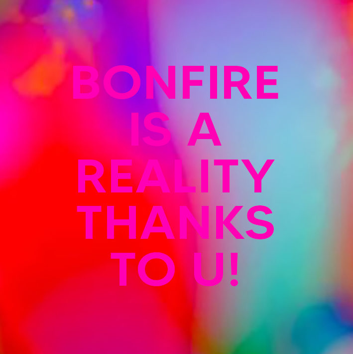 We have just reached our first goal thanks to all of you in only eleven days! This means that BONFIRE will become a real project from January 2021. Thank you very much for your support, your trust and your infinite love. It