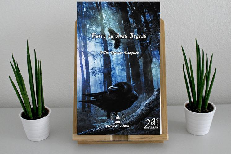Tierra de Aves Negras - Félix Iglesias Vázquez