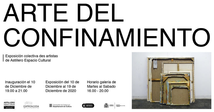 Flyer expo Arte del confinamiento, en Espronceda Institute of Art & Culture