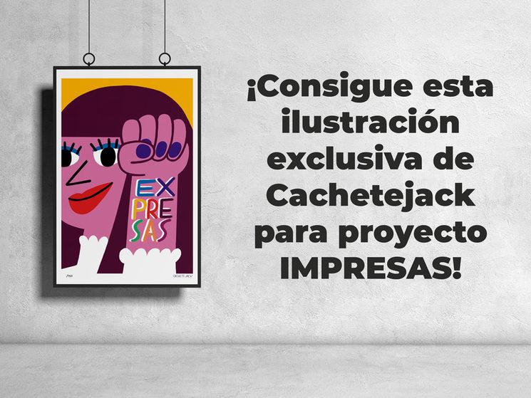 CacheteJack son unas ilustradoras maravillosas que han sido elegidas en dos ediciones para ilustrar la portada de la revista. Para este crowdfunding se han marcado un print precioso de edición limitada. ¡Consigue el tuyo!