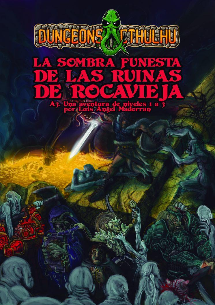 Dungeons & Cthulhu: La Sombra Funesta de las Ruinas de Rocavieja