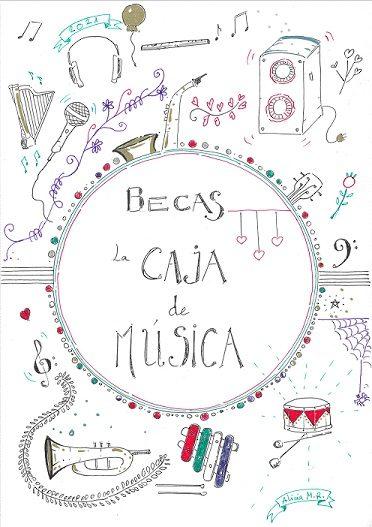 """Poster """"Becas la Caja de Música"""""""