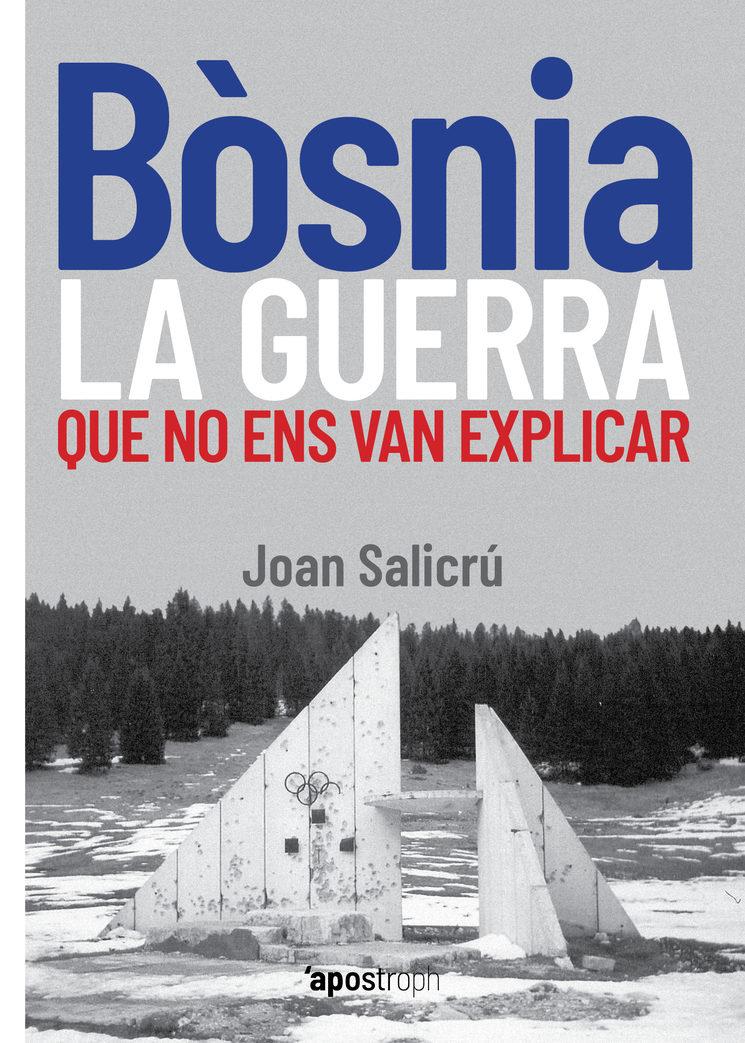 """Coberta """"Bósnia, la guerra que no ens van explicar"""""""