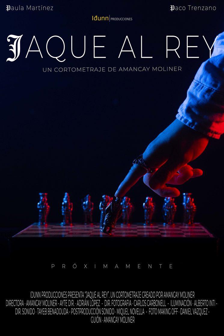 """""""Jaque al Rey"""" - Cartel Principal."""