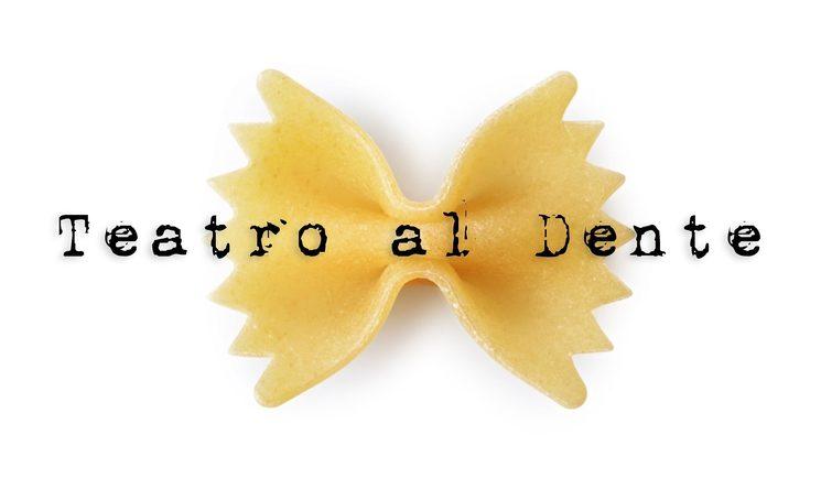 Teatro al Dente