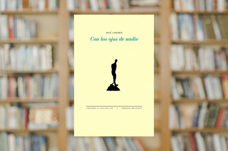 Sólo hasta el sábado: Llévate el libro 'Con los ojos de nadie' firmado por José Saborit al hacerte mecenas de VERSO