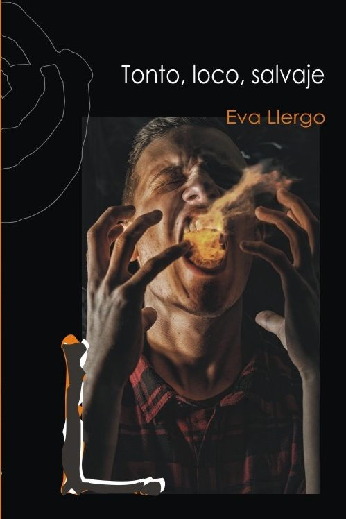 Proyecto de portada del libro Tonto, loco, salvaje