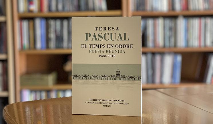 ¡Últimos días! Consigue 'El temps en ordre', la poesía reunida de Teresa Pascual, al aportar a VERSO
