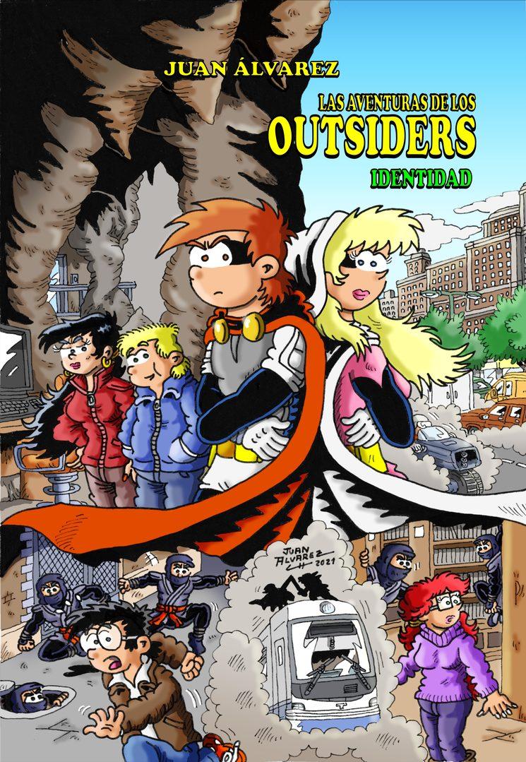 """Portada de """"Las aventuras de los Outsiders - Nº 3 - Identidad"""""""